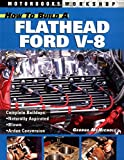 How to Build a Flathead Ford V-8, George McNicholl, 0760314934