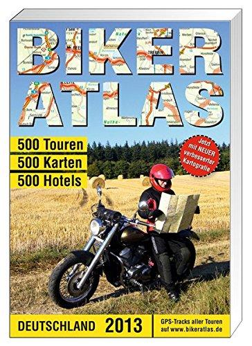 Biker-Atlas Deutschland 2013 Broschiert – 31. Januar 2013 Highlights-Verlag 3933385709 Landkarte Atlas