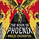 The Book of Phoenix Audiobook by Nnedi Okorafor Narrated by Patricia Rodriguez