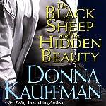 The Black Sheep and the Hidden Beauty | Donna Kauffman
