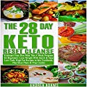 The 28-Day Keto Reset Cleanse Audiobook by Andrea Adams Narrated by Elizabeth Kurz