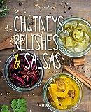 Chutneys, Relishes & Salsas