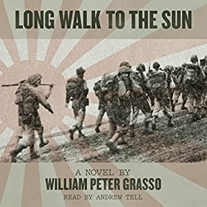 Long Walk to the Sun Audiobook