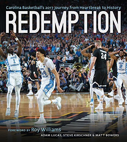 Redemption: Carolina Basketball's 2016–2017 Journey from Heartbreak to History cover