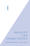 I: Reality and Subjectivity: 1