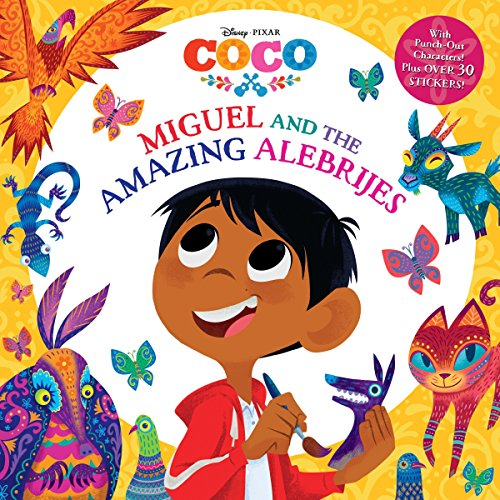 - Miguel and the Amazing Alebrijes (Disney/Pixar Coco) (Pictureback(R))
