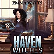 Haven Witches: Haven Witches Mystery, Book 1 | Emma Watts