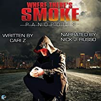WHERE THERE'S SMOKE: PANOPOLIS, BOOK 1