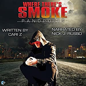 Audio Book Review: Where There's Smoke by Cari Z (Author) & Nick J Russo (Narrator)
