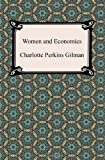 Women and Economics, Charlotte Perkins Gilman, 1420944304