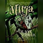 De nye vinger (Mirja 1) | Gunvor Ganer Krejberg