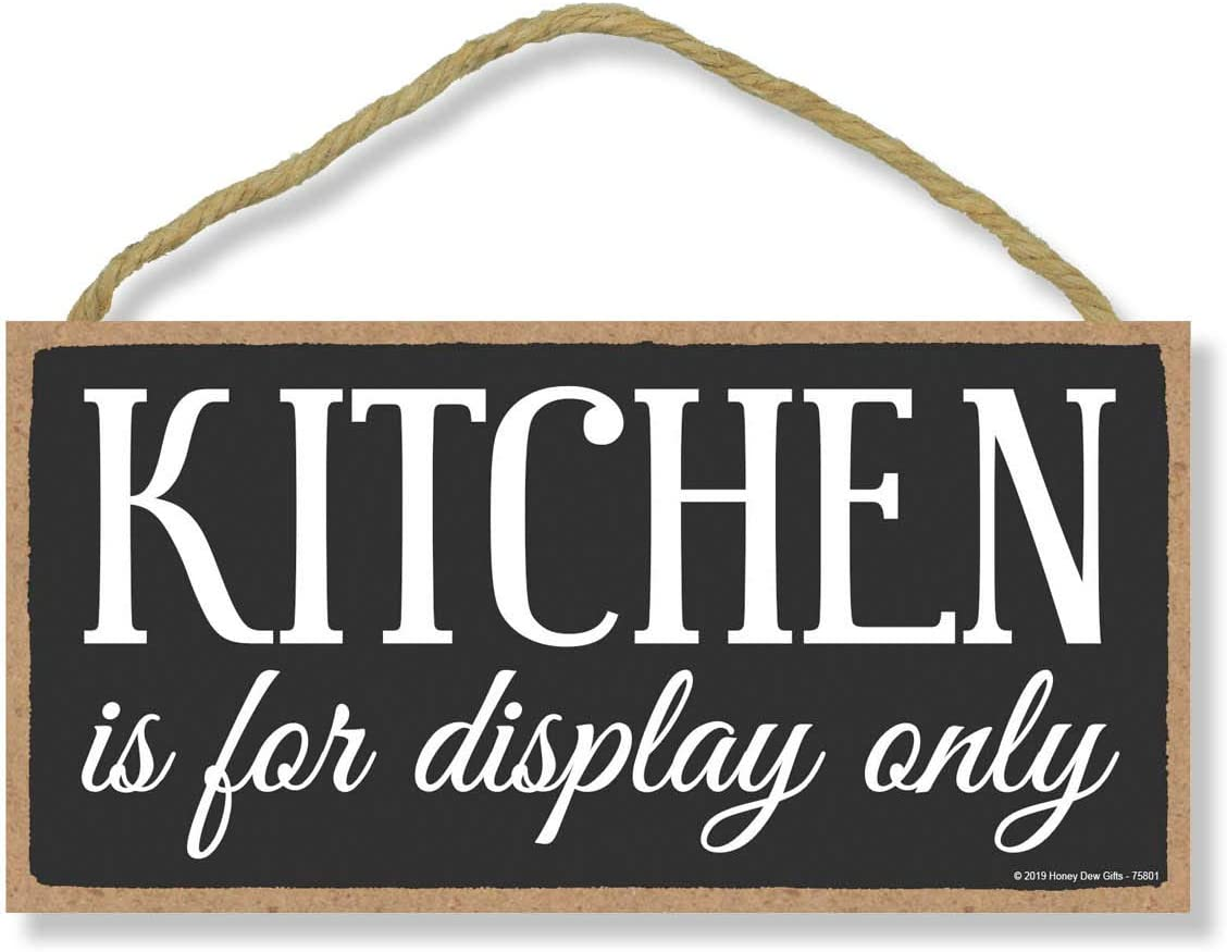 Honey Dew Gifts Kitchen Decor, Kitchen is for Display Only 5 inch by 10 inch Hanging Sign, Wall Art, Decorative Wood Sign Home Decor
