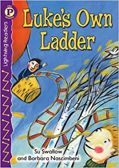 Book Luke's Own Ladder, Level P (Lightning Readers: Level P) by Su SWALLOW (2006-02-21)