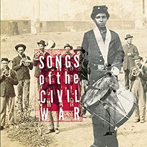 Various - Songs Of The Civil War - Amazon.com Music