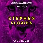 Stephen Florida | Gabe Habash