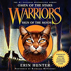 Warriors: Omen of the Stars #4: Sign of the Moon Unabridged Audiobook