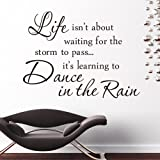 "ufengke ""LIFE ISN'T ABOUT WAITING FOR THE STORM TO PASS"" Quotes and Sayings Wall Decals, Living Room Bedroom Removable Wall Stickers Murals"