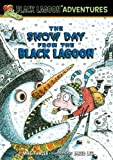 Snow Day from the Black Lagoon, Mike Thaler, 1614792062