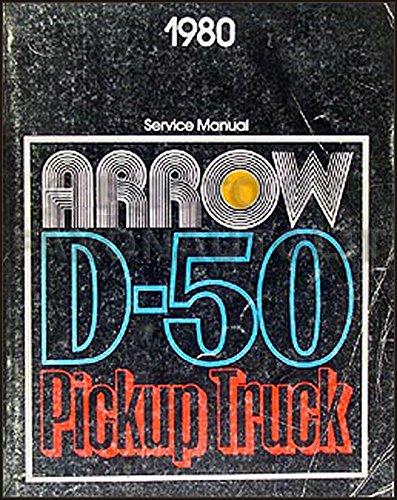(1980 Dodge Ram 50 & Plymouth Arrow Truck Repair Shop Manual Original)