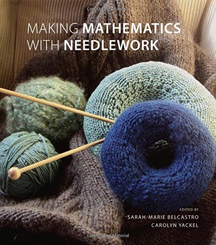 Making Mathematics with Needlework: Ten Papers and Ten Projects