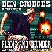 Flame and Thunder: An O'Brien Western, Book 15 | Ben Bridges