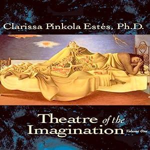 Theatre of the Imagination, Volume 1 Performance