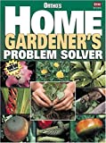 Ortho's Home Gardener's Problem Solver, Ortho Books, 0897214706