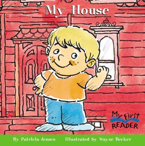My House (My First Reader) by Childrens Pr