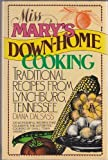 Miss Mary's Down-Home Cooking, Diana Dalsass, 0453004733