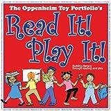 Read It! Play It!, Joanne F. Oppenheim and Stephanie Oppenheim, 0972105018