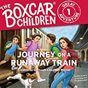 Journey on a Runaway Train: The Boxcar Children Great Adventure, Book 1 | Gertrude Chandler Warner, Dee Garretson, JM Lee