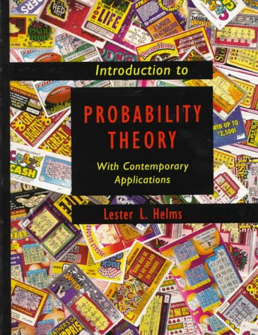 Introduction to Probability Theory: With Contemporary Applications