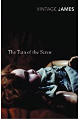 The Turn of the Screw and Other Stories: The Romance of Certain Old Clothes, The Friends of the Friends and The Jolly Corner (Vintage Classics) Paperback
