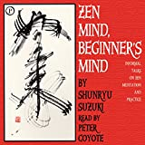 Zen Mind, Beginner's Mind: Informal Talks on Zen Meditation and Practice