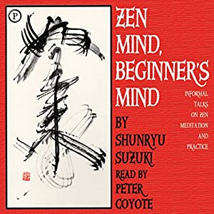 Zen Mind, Beginner's Mind Audiobook