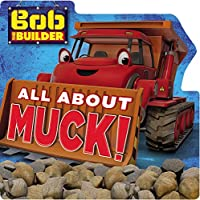 Bob the Builder: All About Muck!