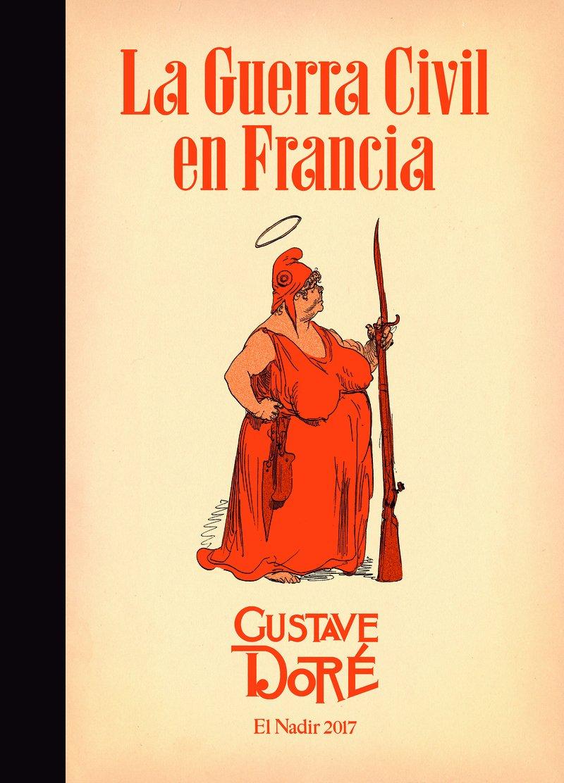 La guerra civil en Francia (1871) (El Nadir Gráfica): Amazon.es ...