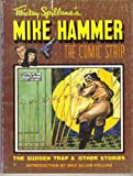 Mickey Spillane's Mike Hammer, the Comic Strip: The Sudden Trap and Other Stories