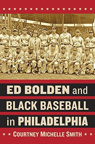 Search : Ed Bolden and Black Baseball in Philadelphia