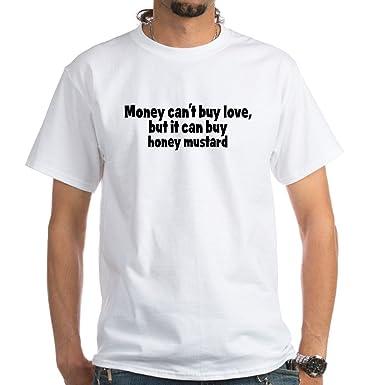 8c1b976a Amazon.com: CafePress Honey Mustard (Money) White T-Shirt Cotton T ...