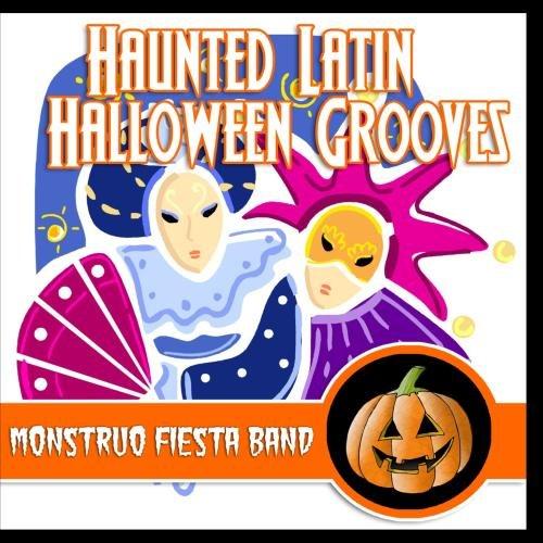 Haunted Latin Halloween Grooves (Monstruos Halloween)