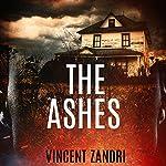 The Ashes: The Rebecca Underhill Trilogy, Book 2 | Vincent Zandri