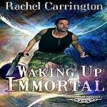 Waking Up Immortal: Universal Security | Rachel Carrington