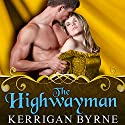 The Highwayman: To Tempt a Highlander Series # 1 Audiobook by Kerrigan Byrne Narrated by Derek Perkins