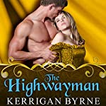 The Highwayman: To Tempt a Highlander Series # 1 | Kerrigan Byrne