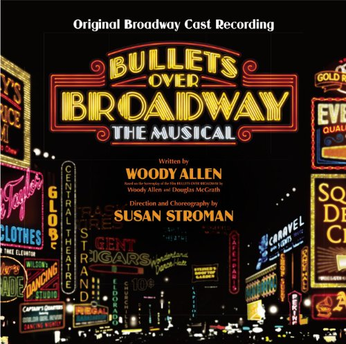 Bullets Over Broadway (Origina...