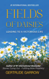 Fields of Daisies: Leading to A Victorious Life