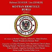 Burli (Kottan ermittelt - Hörspiel 2)   Jan Zenker, Helmut Zenker