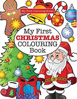 My First CHRISTMAS Colouring Book Crazy For Kids