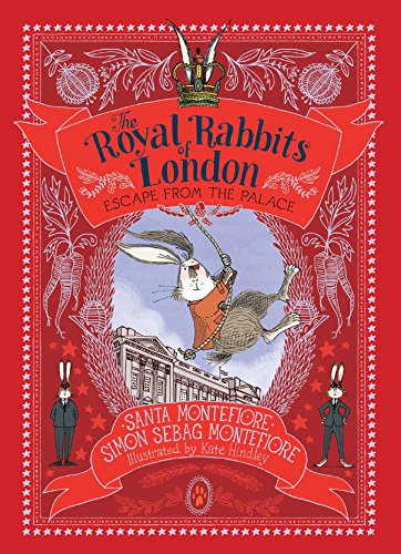 - Escape from the Palace (The Royal Rabbits of London)